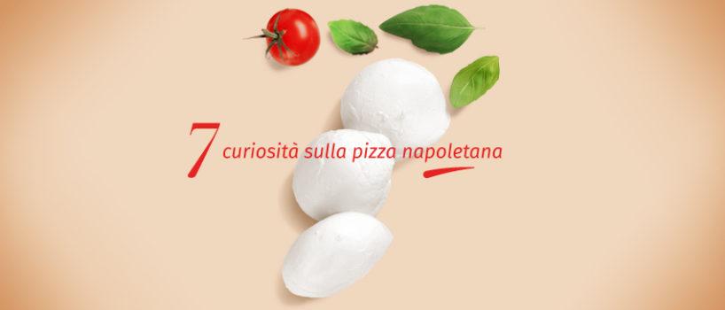 7 Curiosità sulla pizza