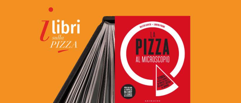 Libri sulla pizza | La pizza al microscopio